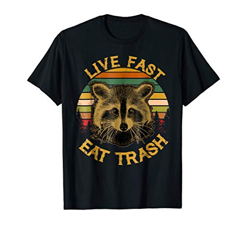 (Live fast eat Trash Funny Raccoon Camping Vintage Shirt)