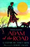 [(Gray Elizabeth J. : Adam of the Road )] [Author: Elizabeth Janet Gray] [Jan-1983]