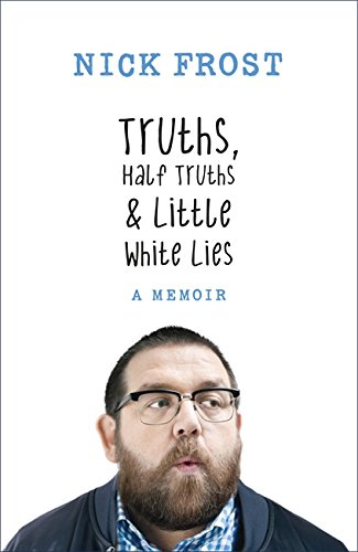 Truths, Half Truths and Scarcely White Lies