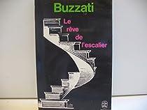 Le Rêve de l'escalier par Buzzati