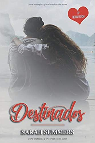 Destinados. Sarah Summers