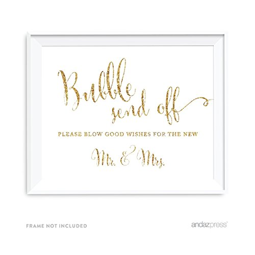 Andaz Press Wedding Party Signs, Gold Glitter Print, 8.5x11-inch, Bubble Send Off Please Blow Good Wishes for the New Mr. & Mrs. Sign, 1-Pack, Not Real Glitter