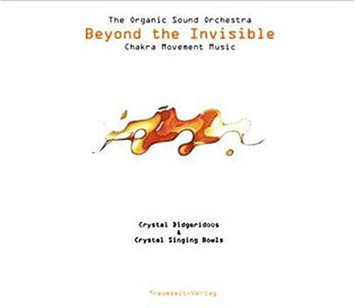 Beyond the Invisible: A Chakra Movement CD