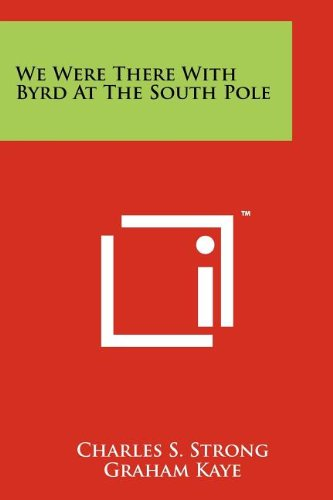 We Were There With Byrd At The South Pole pdf epub
