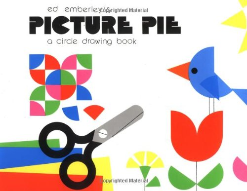 Ed Emberley's Picture Pie: A Circle Drawing Book - Book  of the Ed Emberley Drawing Books