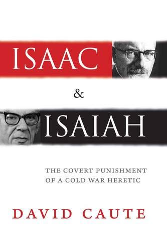 Isaac and Isaiah: The Covert Punishment of a Cold War Heretic Hardcover – August 6, 2013
