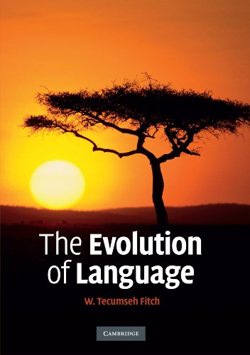The Evolution of Language (Approaches to the Evolution of Language) (Of Language Evolution)