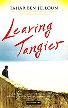 Leaving Tangier by [Jelloun, Tahar Ben]