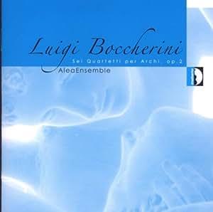 Boccherini: String Quartets Op 2