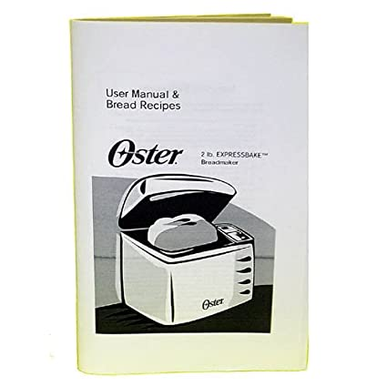 amazon com sunbeam oster 102817 breadmaker instruction book rh amazon com oster breadmaker 5838 user manual Oster Appliance Manuals