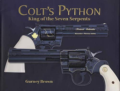 Colt's Python, King of the Seven Serpents ebook