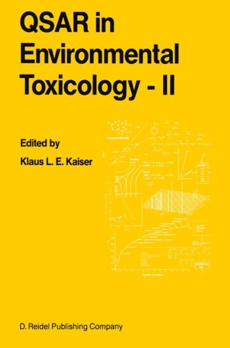 QSAR in Environmental Toxicology - II: Proceedings of the 2nd International Workshop on QSAR in Environmental Toxicology, held at McMaster University, Hamilton, Ontario, Canada, June 9–13, ()