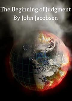 The Beginning of Judgment (The End Book 5)