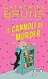 It Cannoli Be Murder (Italian Chef Mysteries Book 2)