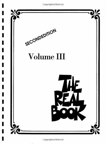 The Real Book - Volume III: C Edition: 3 by Hal Leonard Publishing Corporation (2006) Plastic Comb ()