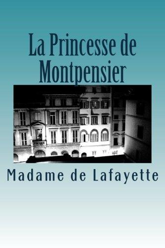 La Princesse de Montpensier (French Edition)