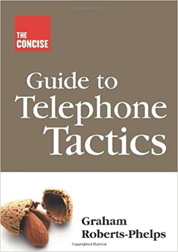 The Concise Guide to Telephone Tactics
