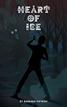 Heart of Ice: Prequel to Thunderstone by [Pietron, Barbara]