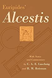 Euripides' Alcestis (Oklahoma Series in Classical Culture Series)