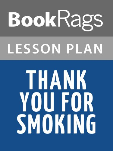 Lesson Plans Thank You for Smoking