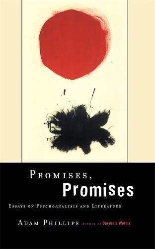 Read Online Promises, Promises: Essays on Psychoanalysis and Literature pdf