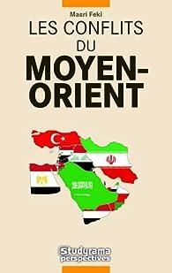 Les conflits du Moyen-Orient par Masri Feki