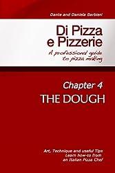 Di Pizza e Pizzerie - Chapter 4: THE DOUGH (English Edition)