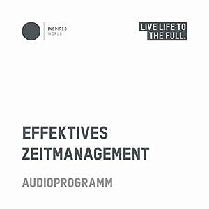 Effektives Zeitmanagement Hörbuch