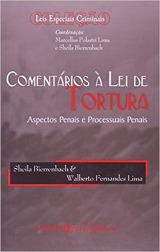 Comentarios A Lei De Tortura (Em Portuguese do Brasil)