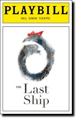 The Last Ship (Musical) written by Brian Yorkey, John Logan; composed by Sting