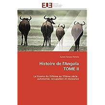 HISTOIRE DE L ANGOLA  TOME II