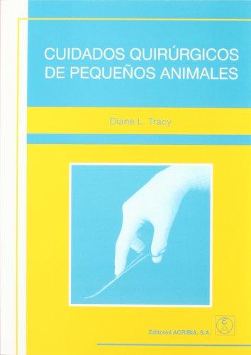 Descargar Libro Cuidados Quirúrgicos De Pequeños Animales David Tracy