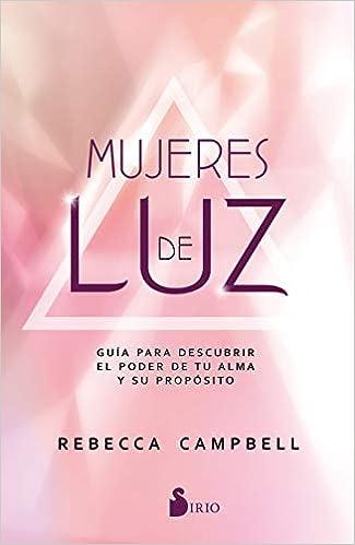 Mujeres De Luz por Rebecca Campbell