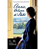 Front cover for the book Annie, Between the States by L. M. Elliott
