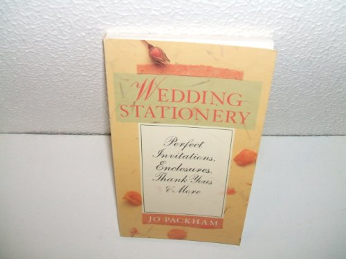 (Wedding Stationery: Perfect Invitations, Enclosures, Thank You's & More)