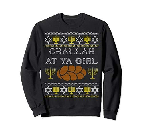 Girl Jewish (Challah At Ya Girl Sweatshirt, Funny Chanukah Jewish Food)