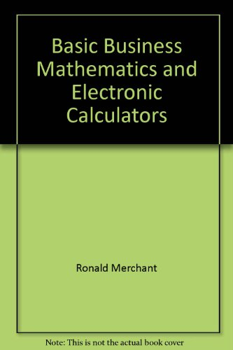 Basic Business Math and Electronic Calculators
