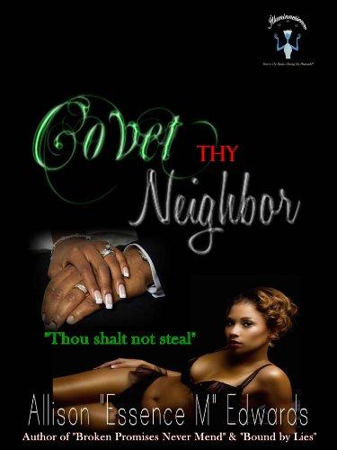 Covet Thy Neighbor Allison Essence M Edwards
