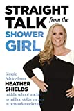 Straight Talk from the Shower Girl: Simple Advice