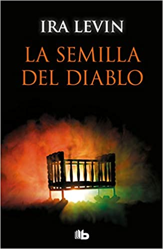 La semilla del diablo - Ira Levin