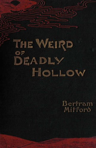 Download The Weird of Deadly Hollow (Valancourt Classics) ebook