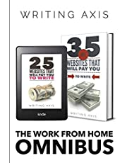 The Work from Home Omnibus: 60 Websites that Will Pay You to Write