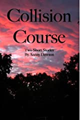 Collision Course: Espionage and Eggs - Mind the J's and W's Kindle Edition