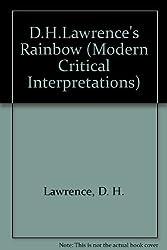D.H. Lawrence's the Rainbow (Modern Critical Interpretations)