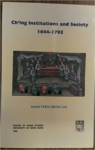 Ch'ing Institutions and Society: 1644-1795: Adam Yuen-Chung Lui, Edward K.Y.  Chen: Amazon.com: Books