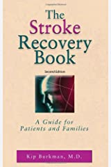 The Stroke Recovery Book: A Guide for Patients and Families Paperback