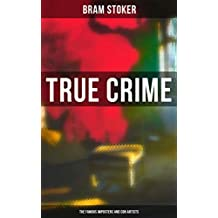 True Crime: The Famous Imposters and Con Artists