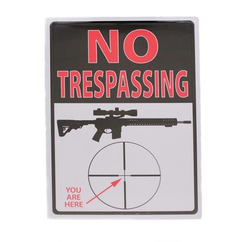 Rivers Edge Products No Trespassing You Are Here Tin Sign, (Trespassing Wall)