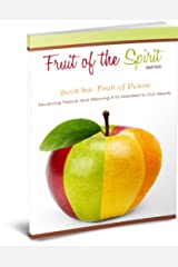 Fruit of Peace (Fruit of the Spirit Series Book 6) Kindle Edition