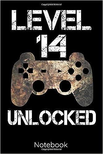 Level 14 Unlocked Notebook Gamer Ruled Journal Notebook